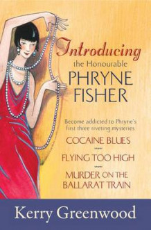 Introducing the Honorable Phryne Fisher av Kerry Greenwood (Heftet)