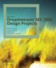 Dreamweaver MX 2004 Design Projects av Rachel Andrew, Craig Grannel, Allan Kent og Christopher Schmitt (Heftet)