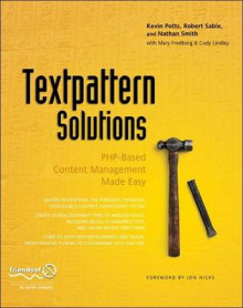 Textpattern Solutions av K. Potts, Kevin Potts, Robert Sable, Roderick Smith, Nathan Smith, Cody Lindley og Mary Fredborg (Heftet)
