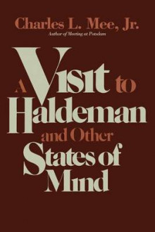 A Visit to Haldeman and Other States of Mind av Mee (Heftet)