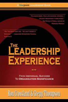 The Leadership Experience av Gregg Thompson og Ron Crossland (Innbundet)