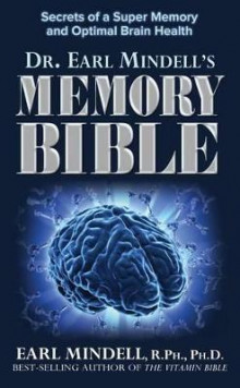 The Memory Bible av PH D Earl Mindell (Heftet)