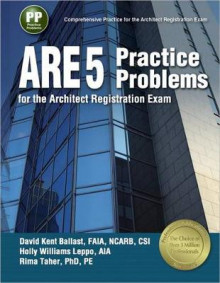 Ppi Are 5 Practice Problems for the Architect Registration Exam, 1st Edition (Paperback) - Comprehensive Practice for the Ncarb 5.0 Exam av David Kent Ballast, Holly Williams Leppo og Rima Taher (Heftet)