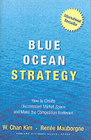 Blue ocean strategy - how to create uncontested market space and make the c av W. Chan Kim og Renee Mauborgne (Innbundet)