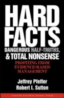 Hard Facts, Dangerous Half-Truths, and Total Nonsense av Jeffrey Pfeffer og Robert I. Sutton (Innbundet)
