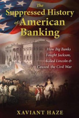 Omslag - The Suppressed History of American Banking