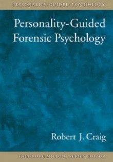 Personality-Guided Forensic Psychology av Robert J. Craig (Innbundet)