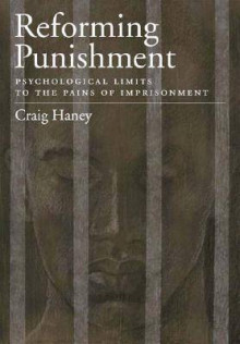 Reforming Punishment av Craig Haney (Innbundet)