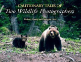 Omslag - Cautionary Tales of Two Wildlife Photographers