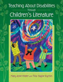 Teaching About Disabilities Through Children's Literature av Mary Anne Prater og Tina Taylor Dyches (Heftet)