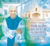 Thomas Merton's Path to the Palace of Nowhere av James Finley (Lydbok-CD)