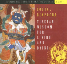 Tibetan Wisdom for Living and Dying av Sogyal Rinpoche (Lydbok-CD)