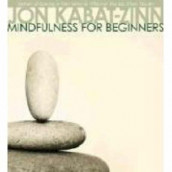 Mindfulness for Beginners av Jon Kabat-Zinn (Lydbok-CD)