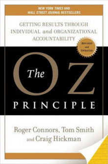 The Oz Principle av Roger Connors, Craig R. Hickman og Tom Smith (Innbundet)