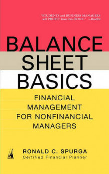 Balance Sheet Basics av Ronald C Spurga (Heftet)