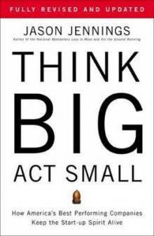 Think big, act small av Jason Jennings (Heftet)