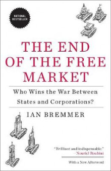 The End of the Free Market av Ian Bremmer (Heftet)
