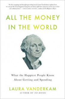 All the Money in the World av Laura VanderKam (Innbundet)