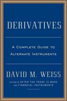 Derivatives av David M. Weiss (Innbundet)