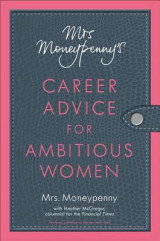 Omslag - Mrs. Moneypenny's Career Advice for Ambitious Women
