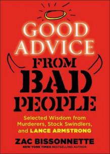 Good Advice from Bad People av Zac Bissonnette (Heftet)