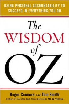 Wisdom of Oz av Tom H. Smith og Roger Connors (Innbundet)