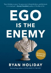Ego Is the Enemy av Ryan Holiday (Innbundet)