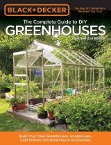 Omslag - Black & Decker the Complete Guide to DIY Greenhouses