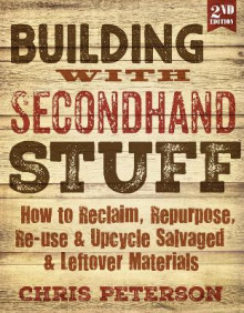 Building with Secondhand Stuff, 2nd Edition av Chris Peterson (Heftet)