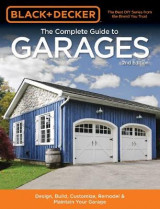 Omslag - Black & Decker the Complete Guide to Garages