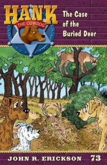 The Case of the Buried Deer av John R Erickson (Lydbok-CD)
