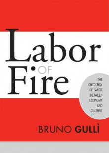 Labor of Fire av Bruno Gulli (Innbundet)