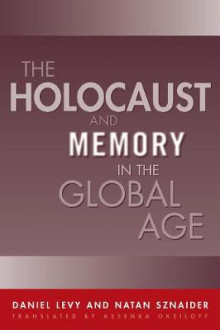 Holocaust And Memory In The Global Age av Daniel Levy (Heftet)