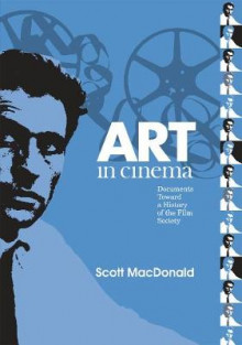 Art in Cinema av Scott MacDonald (Innbundet)