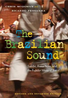 The Brazilian Sound av Chris McGowan og Ricardo Pessanha (Innbundet)