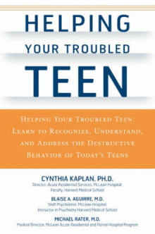 Helping Your Troubled Teen av Cynthia Kaplan, Blaise A. Aguirre og Michael Rater (Heftet)