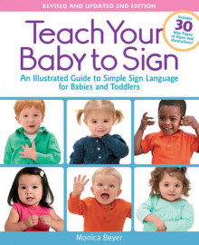 Teach Your Baby to Sign, Revised and Updated 2nd Edition av Monica Beyer (Heftet)