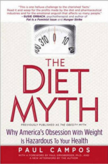 The Diet Myth av Paul F. Campos (Heftet)