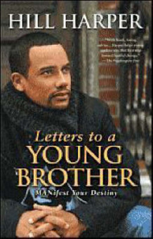 Letters to a Young Brother av Hill Harper (Heftet)
