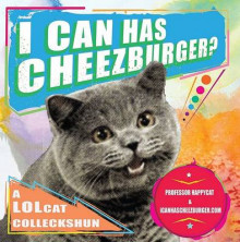 I Can Has Cheezburger? av Professor Happycat og Icanhascheezburger Com (Heftet)