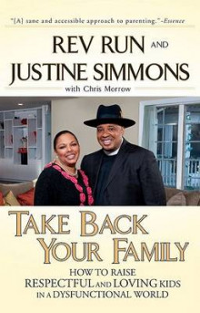 Take Back Your Family av Rev Run og Justine Simmons (Heftet)