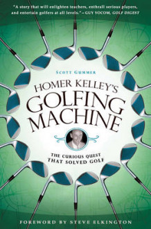 Homer Kelley's Golfing Machine av Scott Gummer (Heftet)