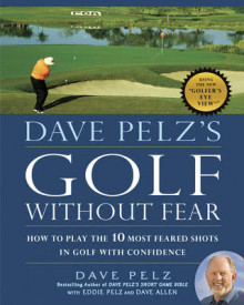 Dave Pelz's Golf without Fear av Dave Pelz (Innbundet)