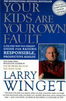 Your Kids are Your Own Fault av Larry Winget (Heftet)