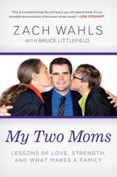 My Two Moms av Zach Wahls (Heftet)