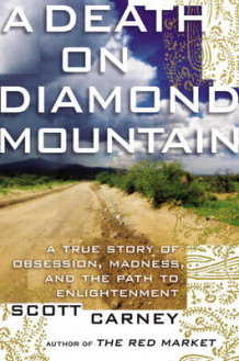 A Death on Diamond Mountain av Scott Carney (Innbundet)