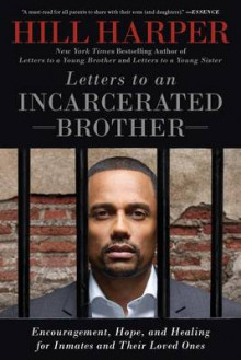 Letters to an Incarcerated Brother av Hill Harper (Heftet)