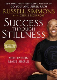 Success Through Stillness: Meditation Made Simple av Russell Simmons (Heftet)