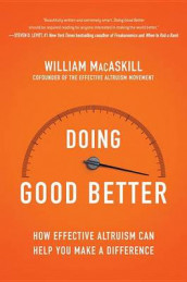 Doing Good Better av William Macaskill (Innbundet)