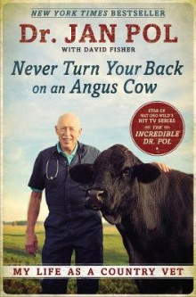 Never Turn Your Back on an Angus Cow av David E. Fisher og Jan Pol (Heftet)